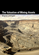 The Valuation of Mining Assets by Wayne Lonergan