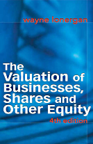 The Valuation of Businesses, Shares and Other Equity by Wayne Lonergan